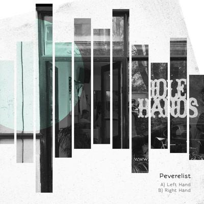 "Peverelist/LEFT HAND : RIGHT HAND 12"""