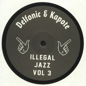 Delfonic & Kapote/ILLEGAL JAZZ VOL 3 12""