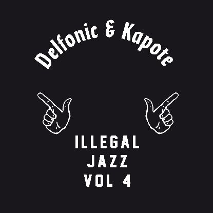 Delfonic & Kapote/ILLEGAL JAZZ VOL 4 12""
