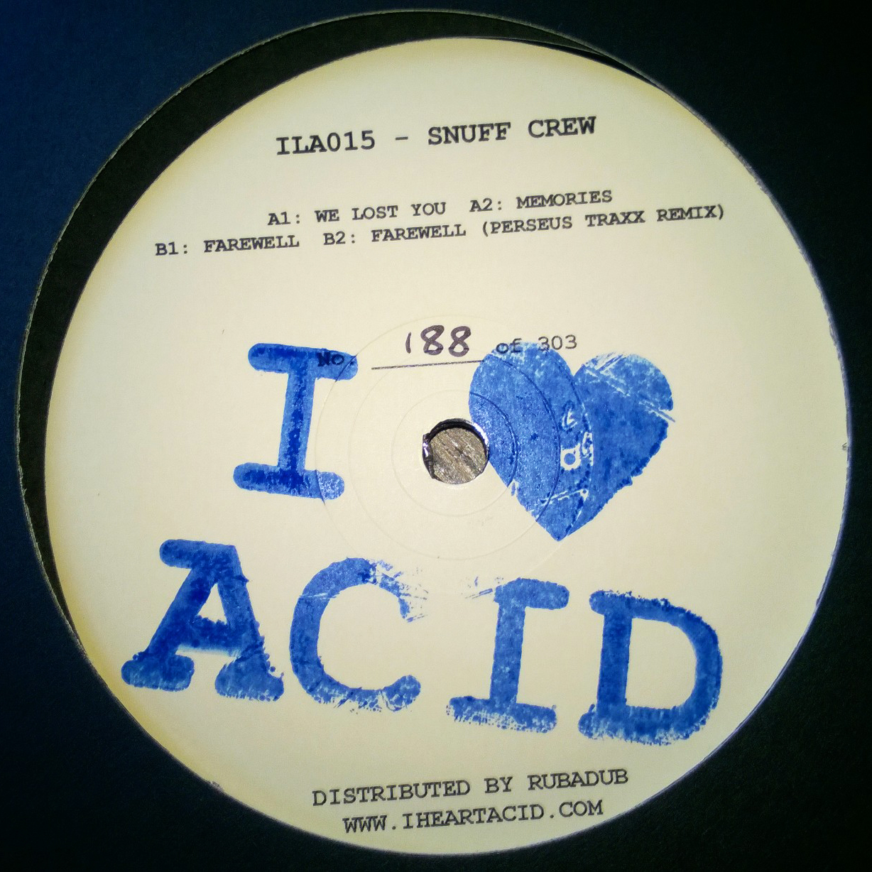 "Snuff Crew/I LOVE ACID 015 12"""
