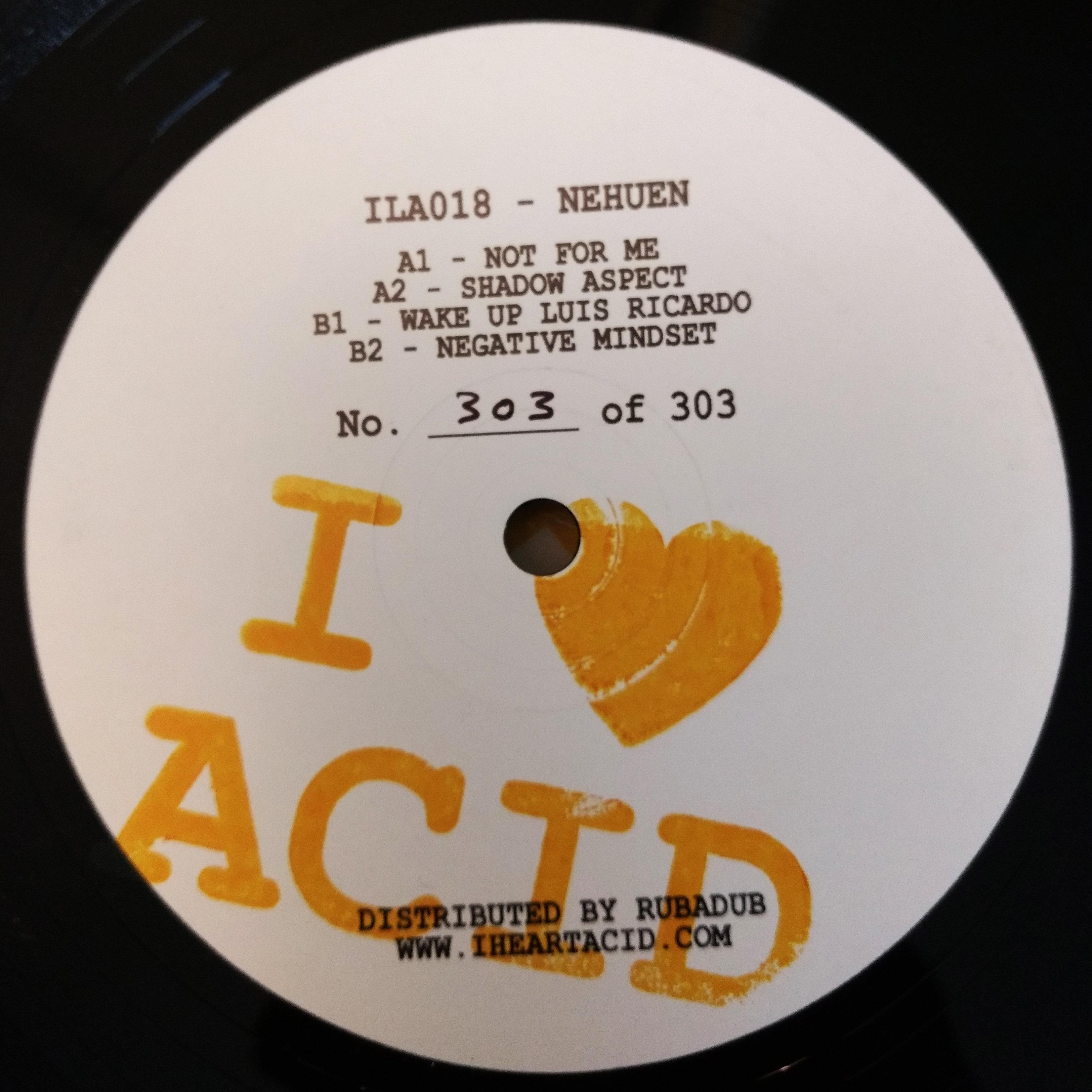 "Nehuen/I LOVE ACID 018 12"""
