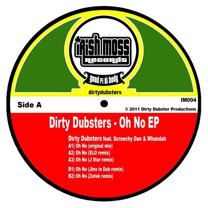"""Dirty Dubsters & Screechy Dan/OH NO 12"""""""