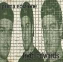 Todd Edwards/PRIMA EDIZIONE CD