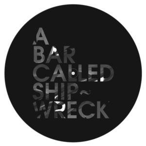 "Arleta/A BAR CALLED SHIPWRECK 12"""