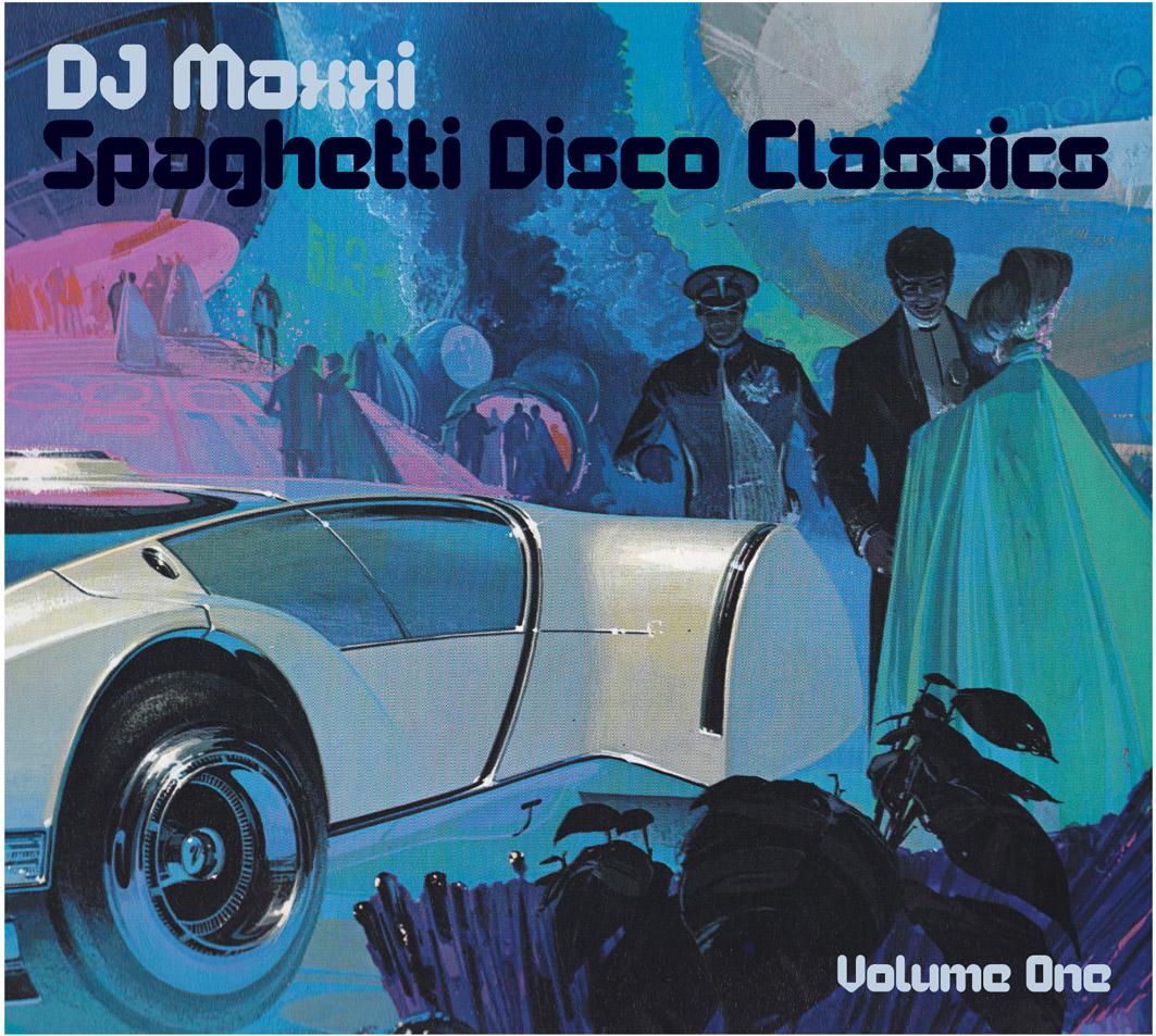 DJ Maxxi/SPAGHETTI DISCO CLASSICS #1 CD
