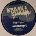 """Kraak & Smaak/SAY YEAH 12"""""""
