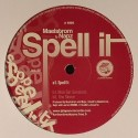 Maelstrom & Napz/SPELL IT 12""