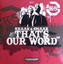 """Kraak & Smaak/THAT'S OUR WORD EP 12"""""""