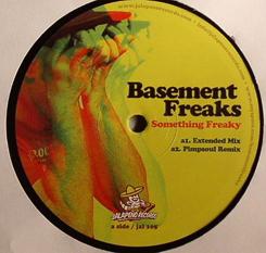 "Basement Freaks/SOMETHING FREAKY 12"""
