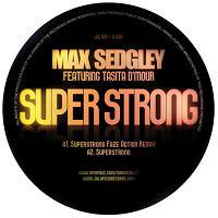 "Max Sedgley/SUPERSTRONG 12"""