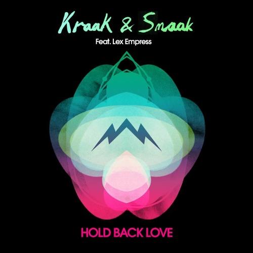 """Kraak & Smaak/HOLD BACK LOVE  12"""""""