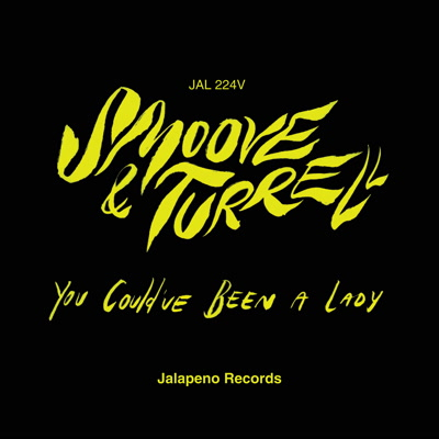 Smoove & Turrell/YOU COULD'VE BEEN... 7""