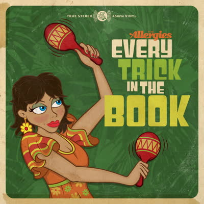 Allergies/EVERY TRICK IN THE BOOK 7""