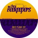"Beekeepers/BEE FUNK EP 12"""