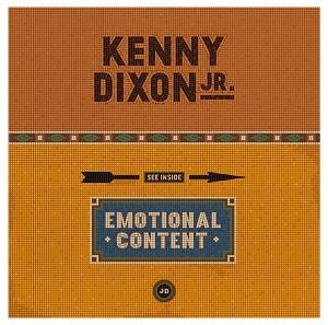 """Kenny Dixon Jr/EMOTIONAL CONTENT 12"""""""