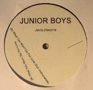 "Junior Boys/WHAT YOU WON'T DO... 12"""