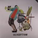 "Dusty/KEEP IT RAW 12"""