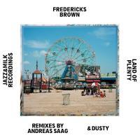 "Fredericks Brown /LAND OF PLENTY EP 12"""