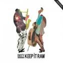 Dusty/KEEP IT RAW CD
