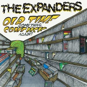 Expanders/OLD TIME SOMETHING VOL 1 LP