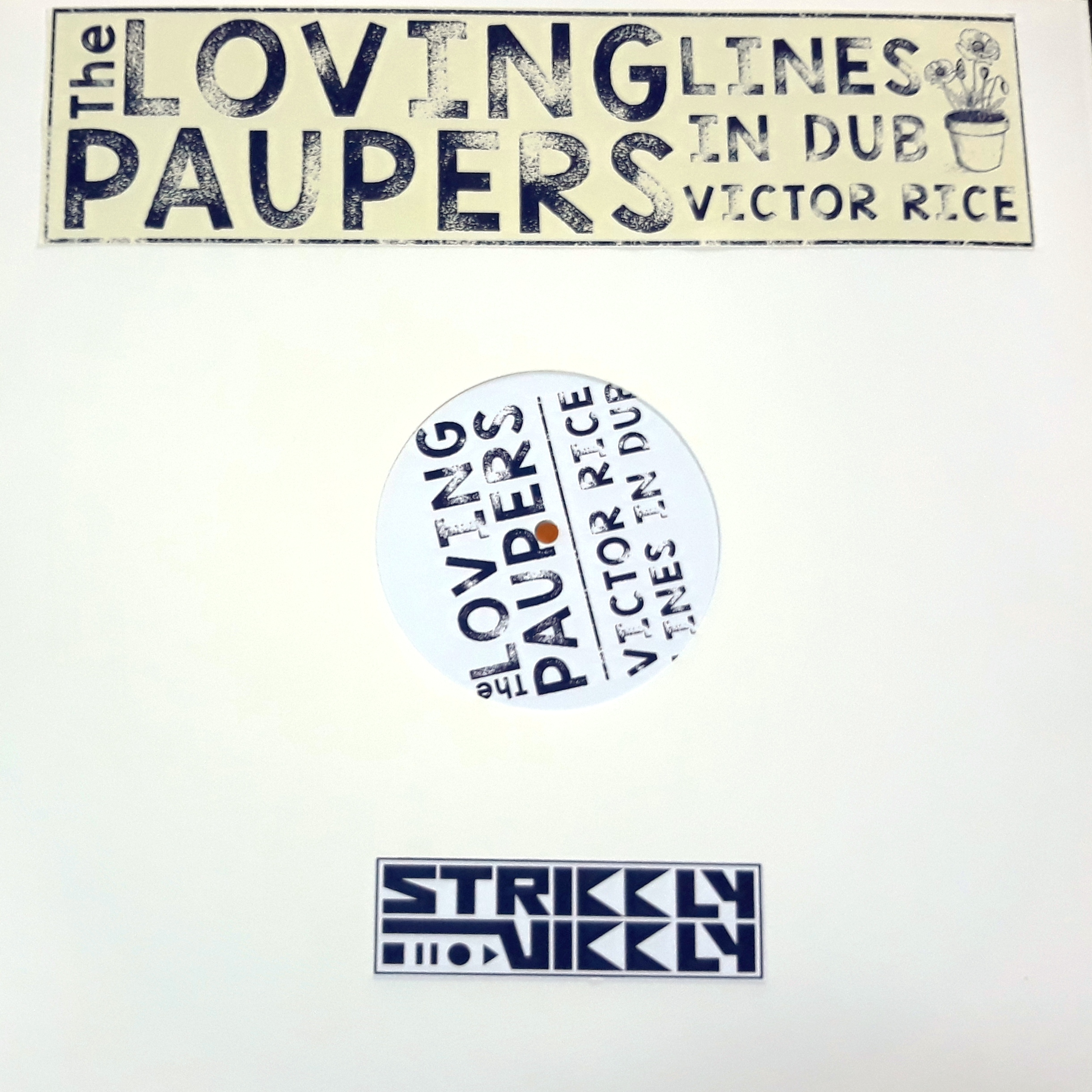 Loving Paupers/LINES IN DUB (V. RICE) LP