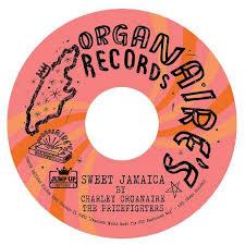 "Charley Organaire/SWEET JAMAICA 7"""
