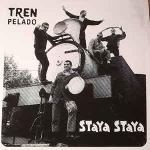 "Staya Staya/TREN PELADO EP (COLOR) 7"""