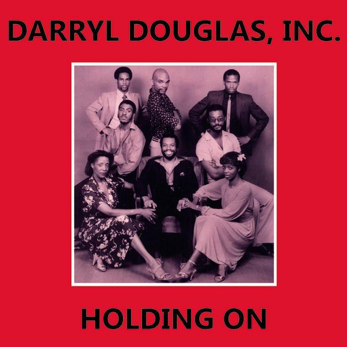 "Darryl Douglas, Inc./HOLDING ON 12"""