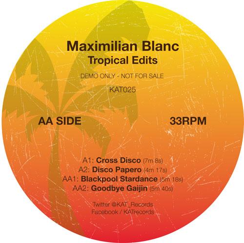 "Maximilian Blanc/TROPICAL EDITS 12"""
