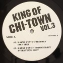 """Kanye West/KING OF CHI-TOWN VOL.3 12"""""""