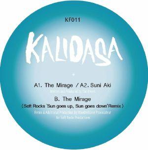 "Kalidasa/THE MIRAGE (SOFT ROCKS RMX) 12"""
