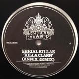 "Serial Killaz/KILLA CLASH (ANNIX RX) 12"""