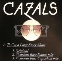 "Cazals/BORING TO CUT A LONG STORY... 12"""