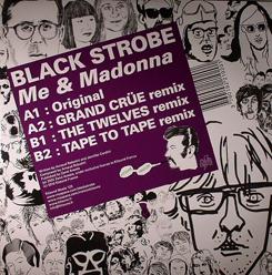 """Black Strobe/ME & MADONNA REMIXES 12"""""""