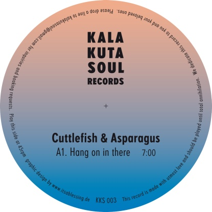 """Cuttlefish & Asparagus/HANG ON IN...12"""""""
