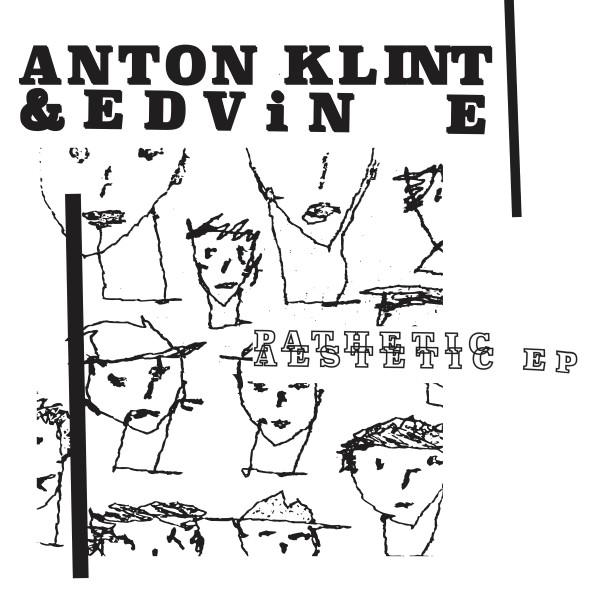 "Anton Klint & Edvin E/PATHETIC... EP 12"""