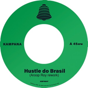 Aroop Roy/HUSTLE DO BRASIL 7""