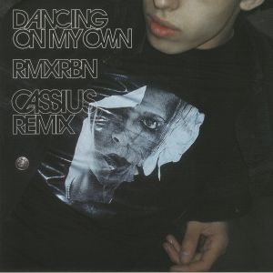 """Robyn/DANCING ON MY OWN (CASSIUS RX) 12"""""""