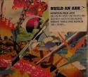 Build An Ark/DAWN CD