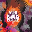 Dorian Concept/WHEN PLANETS EXPLODE CD