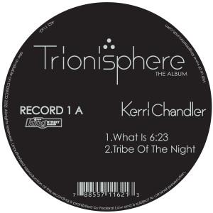 Kerri Chandler/TRIONISPHERE DLP
