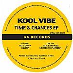 "Kool Vibe/TIME & CHANCES EP 12"""