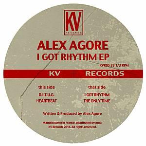 """Alex Agore/I GOT RHYTHM EP 12"""""""