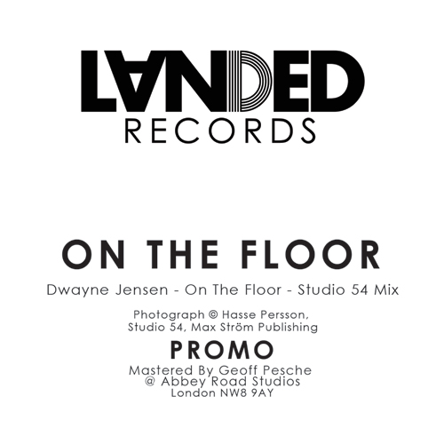 Dwayne Jensen/ON THE FLOOR-STUDIO 54 12""