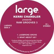"Kerri Chandler/RAW GROOVES 3 12"""