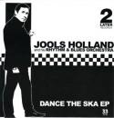 """Jools Holland/DANCE THE SKA EP 7"""""""