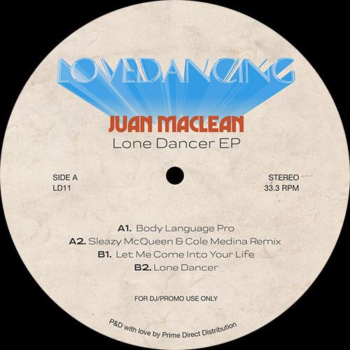 """Juan MacLean/LONE DANCER EP 12"""""""