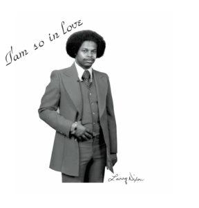 Larry Dixon/I'AM SO IN LOVE LP