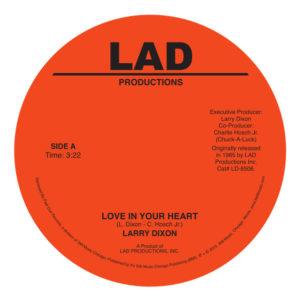 "Larry Dixon/LOVE IN YOUR HEART 7"""