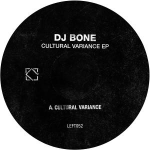 "DJ Bone/CULTURAL VARIANCE 12"""